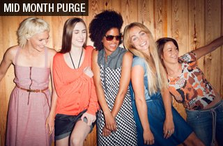 Mid Month Purge: Ladies Only