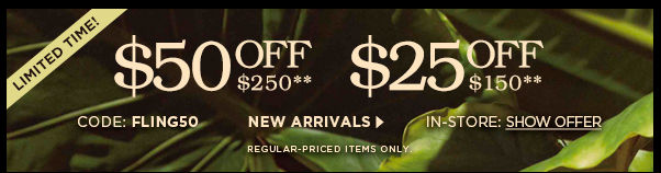 $50 off $250, $25 off $150