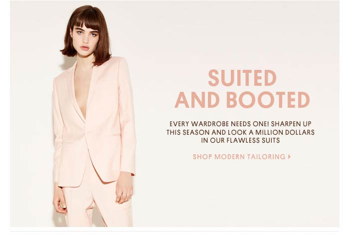 SUITED AND BOOTED - SHOP MODERN TAILORING