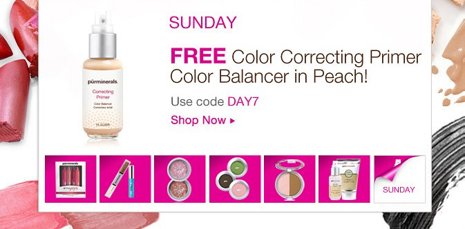 SUNDAY: Free Color Correcting Primer Color Balancer in Peach! Use code DAY7.