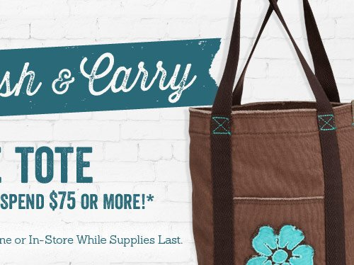 Free Tote When You Spend $75 or More!