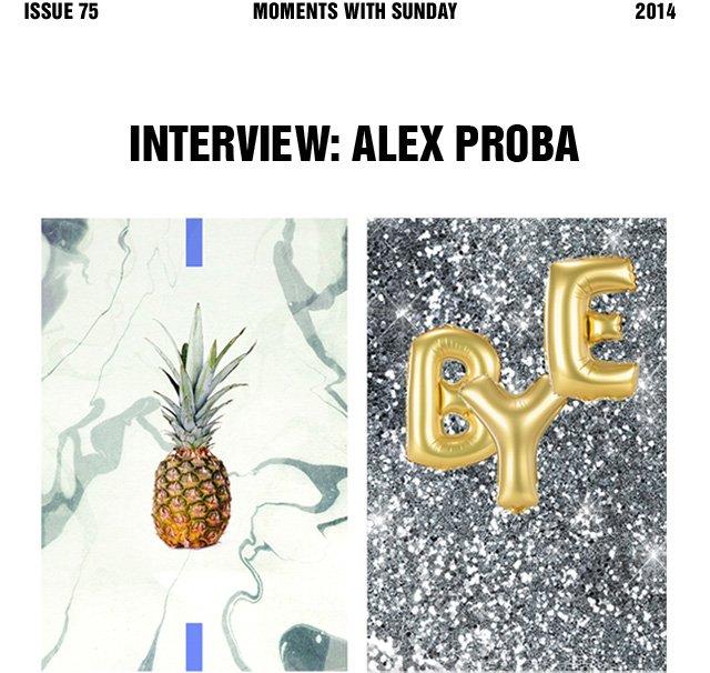 Interview: Alex Proba