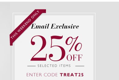 Ending tomorrow 25% off Selected Items