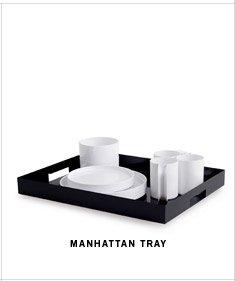 MANHATTAN TRAY
