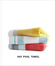 HAY POOL TOWEL