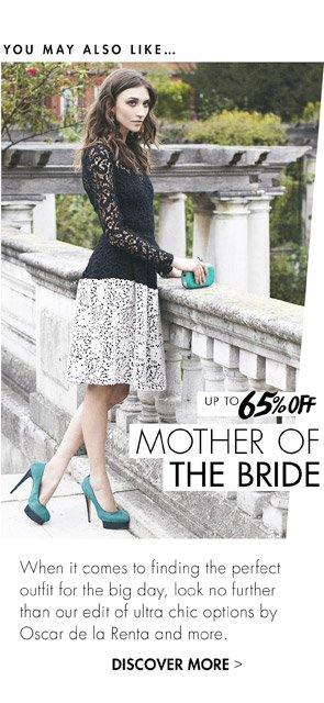 MOTHER OF THE BRIDE - UP TO 60% OFF. DISCOVER MORE