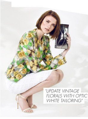UPDATE VINTAGE FLORALS WITH OPTIC WHITE TAILORING