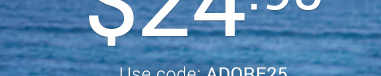 Use code ADORE25