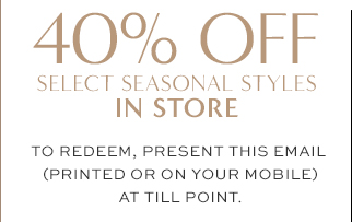 40% OFF   IN STORE
