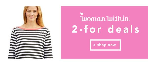 Shop Woman Within 2-For Deals