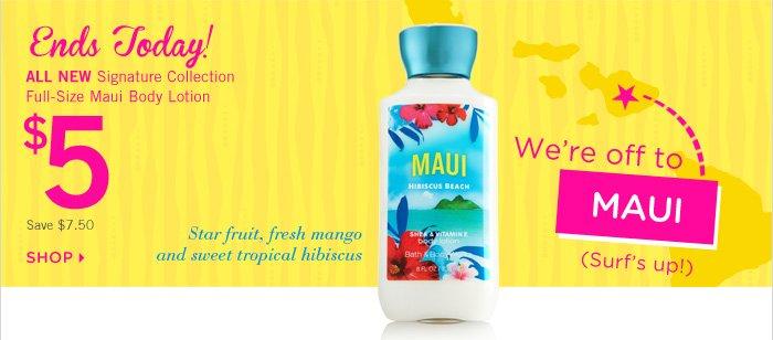 Maui Body Lotion – $5