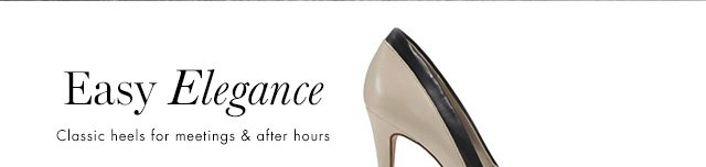 Easy Elegance  Classic heels for meeting & after hours