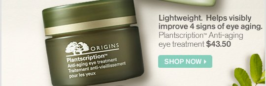 Lightweight Helps visibly improve 4 signs of eye aging Planscription Anti aging eye treatment 43 dollars and 50 cents SHOP NOW