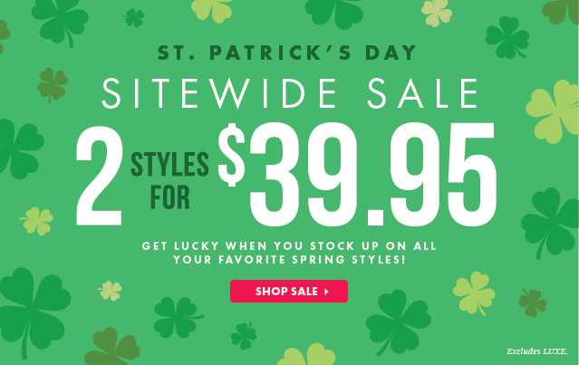 2 Styles For $39.95 - Shop Sales