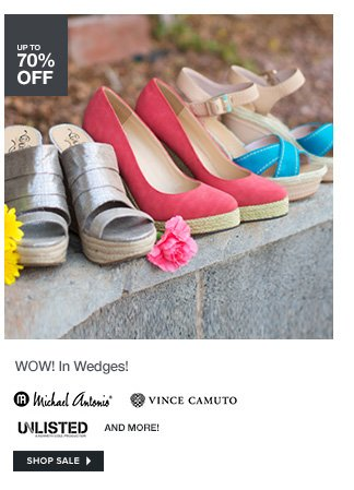 WOW! In Wedges!