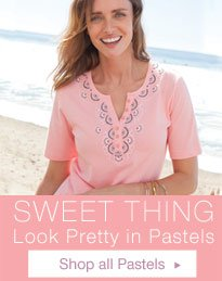 Sweet Thing- Look Pretty in Pastels - Shop All Pastels