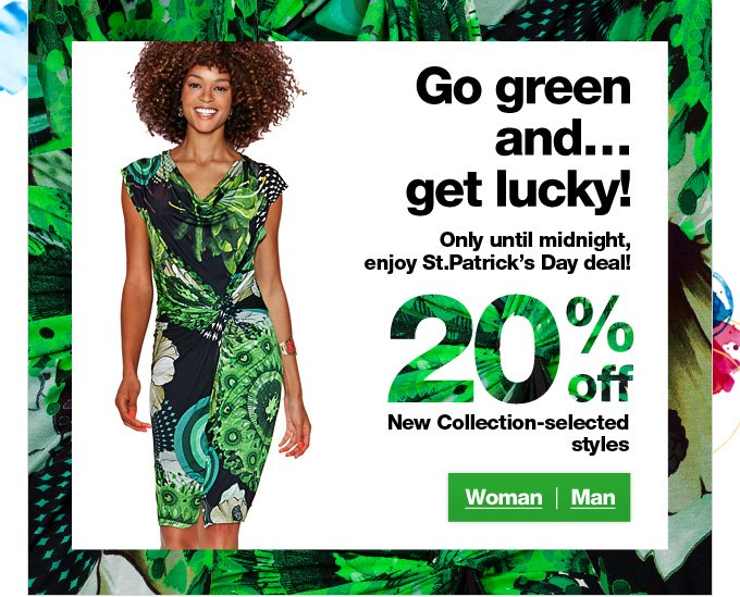 Go green and... get lucky!