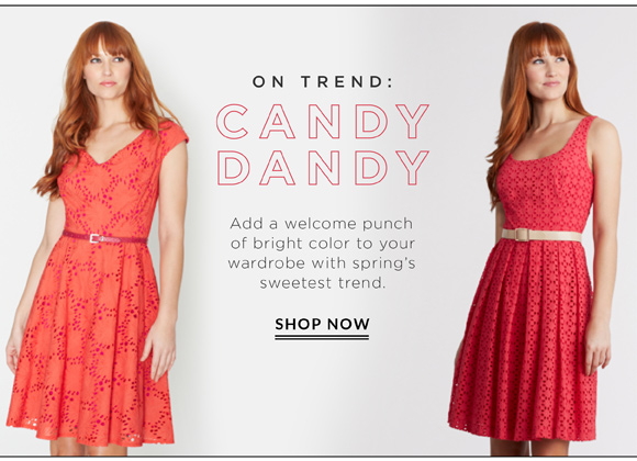 On Trend: Candy Dandy