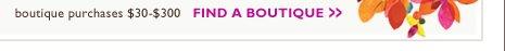 boutique purchases $30-$300 | FIND A BOUTIQUE