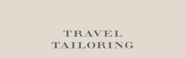 TRAVEL TAILORING