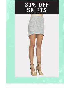 30% OFF SKIRTS