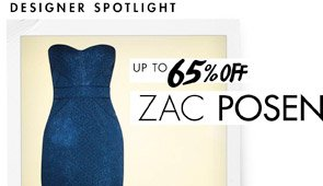ZAC POSEN UP TO 65% OFF