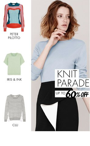 KNIT PARADE UP TO 60% OFF