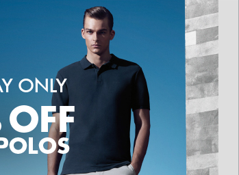 ONE DAY ONLY 50% OFF   TEES + POLOS