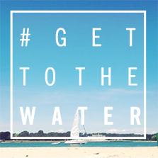 #GetToTheWater