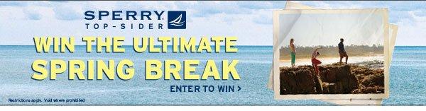 Win the Ultimate Spring Break!