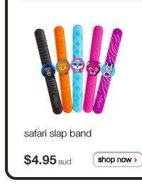 safari slap band - $4.95aud - shop now >