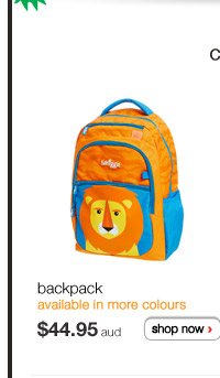 backpack - available in more colours - $44.95aud - shop now >