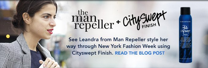 the man repeller + Cityswept Finish See Leandra from Man Repeller style her way through New York Fashion Week using Cityswept Finish. »READ THE BLOG POST