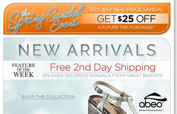 Feature of the Week: Shop NEW dress sandals from Dansko, ABEO, Naot and more and enjoy FREE 2nd Day Shipping. Plus, shop more great styles and save $25 on a future purchase during our sandal event!* Shop now to find the best selection online and in stores at The Walking Company.