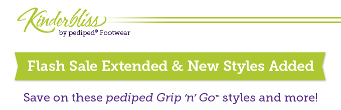 Kinderbliss by pediped Footwear. Flash Sale Extended & New Styles Added: Save on these pediped Grip 'n' Go styles and more!