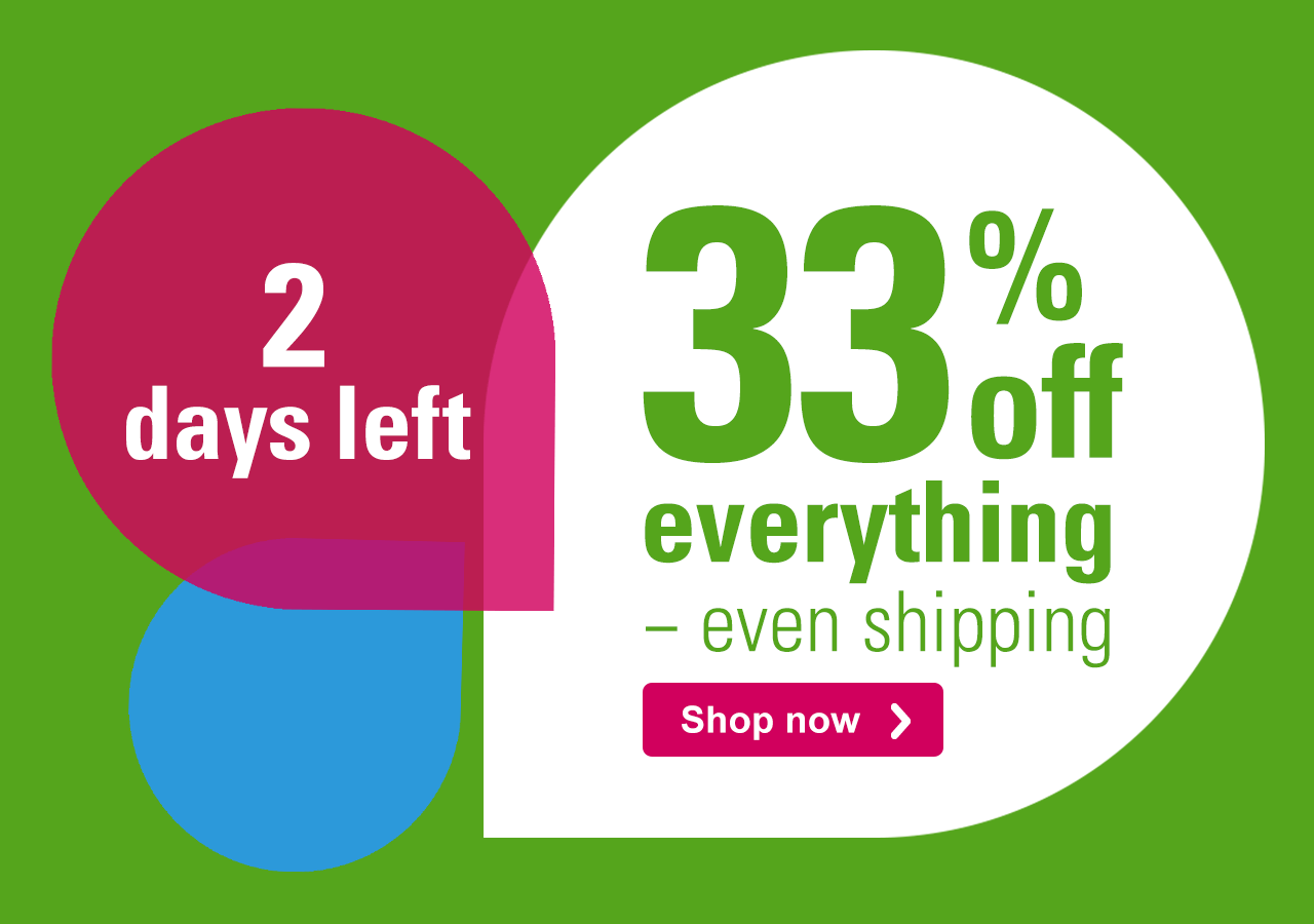 2 days left 33% off everything – even shipping Shop now ›