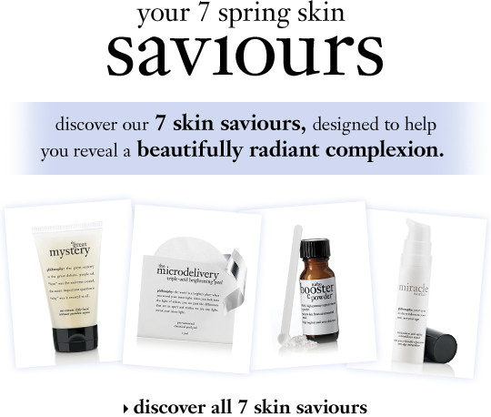 give skin a clean slate discover our 7 skin saviours, designed to help you reveal a beautifully radiant complexion. discover our 7 skin saviours