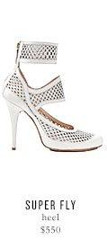 SUPER FLY heel - $550
