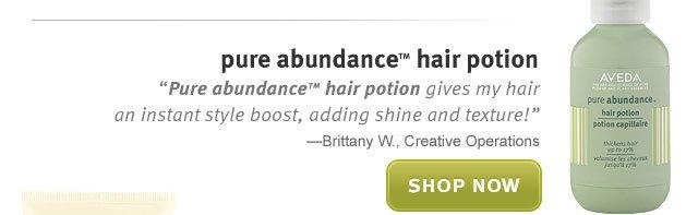 pure abundance hair potion.. shop now.