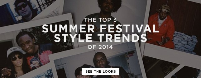 The Top 3: Summer Festival Style Trends