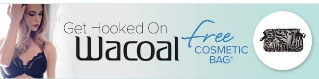 Get Hooked On Wacoal