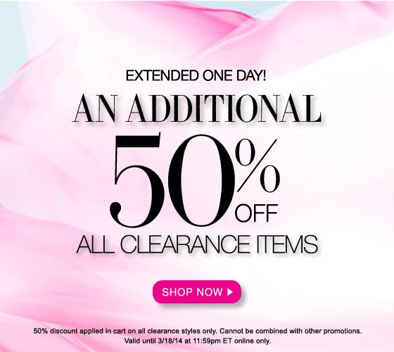Extended One Day Only! An Additional 50% Off All Clearance Items