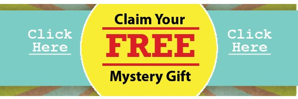 Claim your FREE Mystery Gift