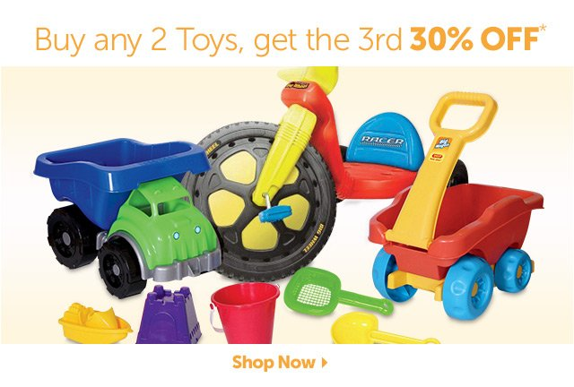 Buy any 2 Toys, get the 3rd 30% OFF* - Shop Now