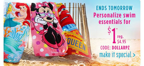 Ends Tomorrow - Personalize swim essentials for $1 - CODE: DOLLARPZ   Shop Now