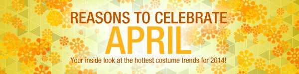 Reasons to Celebrate April