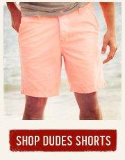 SHOP DUDES SHORTS