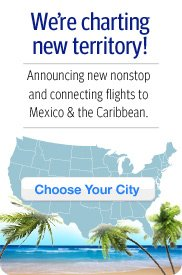 New nonstop and connecting flights to Mexico and the Caribbean