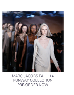 Marc Jacobs FW14 Pre-Order