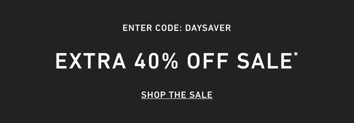 Extra 40% Off Sale. Enter Code: DAYSAVER